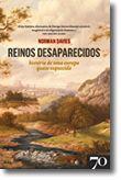 Reinos Desaparecidos. História de uma europa quase esquecida