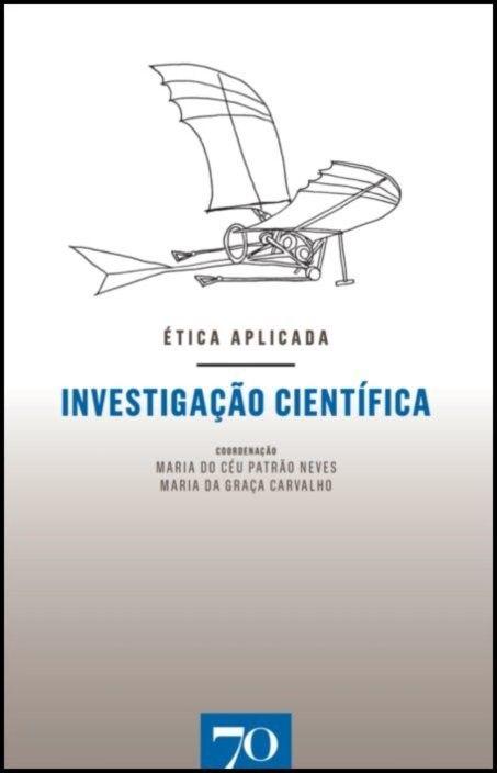 Ética Aplicada - Investigação Científica
