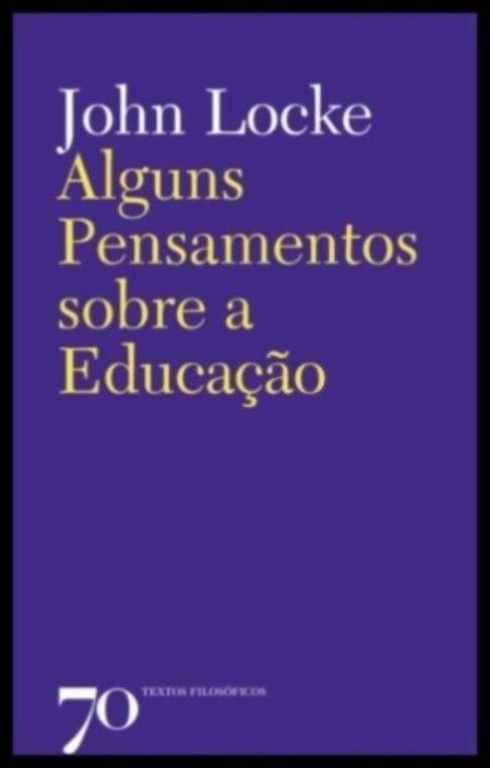 Alguns Pensamentos sobre a Educação