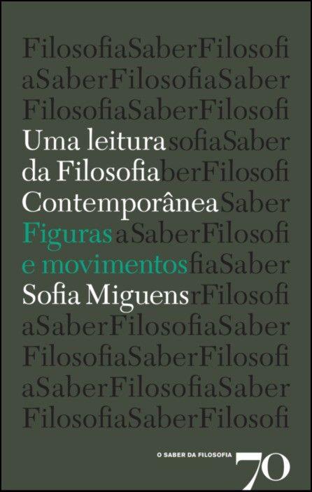 Uma Leitura da Filosofia Contemporânea: figuras e movimentos