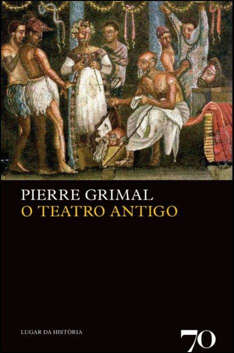 O Teatro Antigo