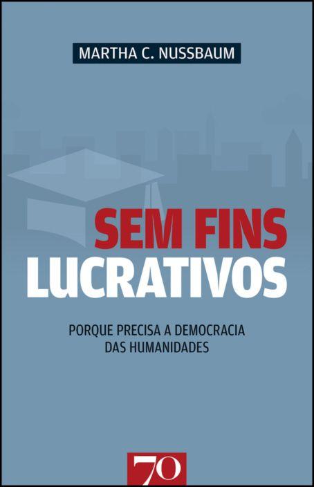 Sem Fins Lucrativos: porque precisa a democracia das humanidades