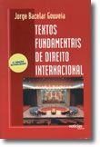 Textos Fundamentais de Direito Internacional