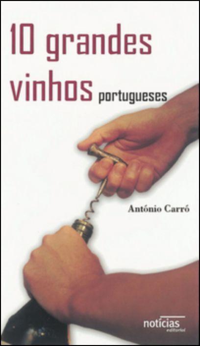 10 Grandes Vinhos Portugueses