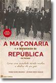 A Maçonaria e a Implantação da República em Portugal