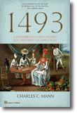 1493 - A Descoberta do Novo Mundo que Colombo Criou