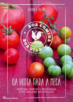 Da Horta para a Mesa - Boa Comida, Boa Vida