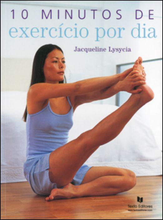 10 Minutos De Exercício Por Dia