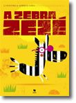 A Zebra Zezé