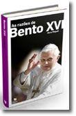 As Razões de Bento XVI