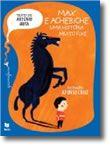 Max e Achebiche, Uma História Muito Fixe (Regras de Ortografia) - Gramofone