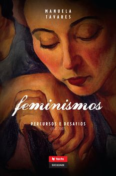Feminismos: Percursos e Desafios