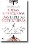Ideias e Percursos das Direitas Portuguesas