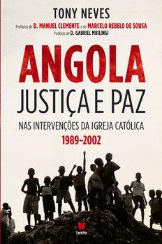 Angola ? Justiça e paz nas Intervenções da Igreja Católica (1989-2002)