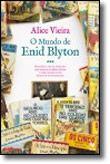 O Mundo de Enid Blyton
