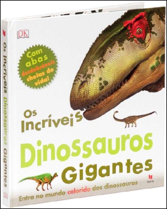 Os Incríveis Dinossauros Gigantes