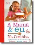 A Mamã e Euna Cozinha
