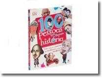 100 Pessoas que Fizeram a História