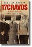 17 Cravos: a realeza , os nazis e o maior complô da história