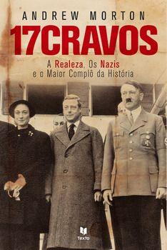 17 Cravos - A Realeza e os Nazis