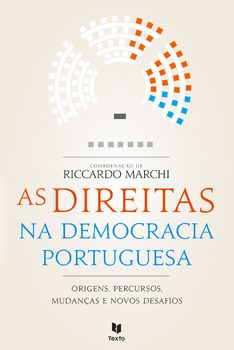 As Direitas na Democracia Portuguesa