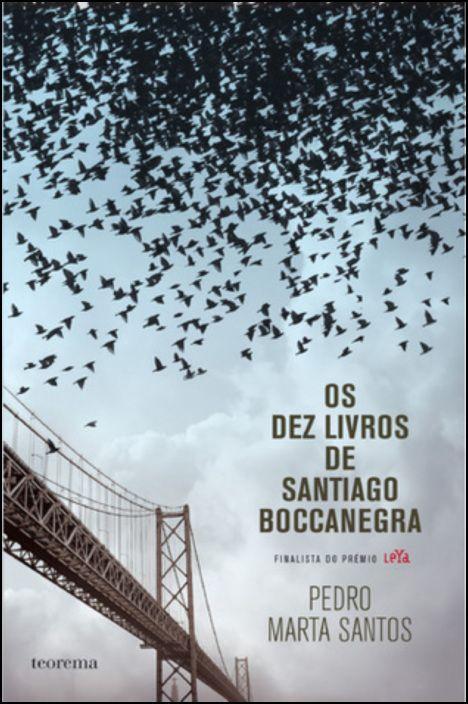 Os Dez Livros de Santiago Boccanegra