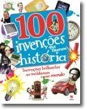 100 Invenções que Fizeram História