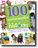 100 Acontecimentos que Fizeram História
