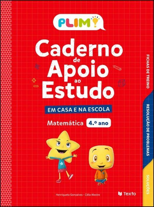 PLIM! Caderno de Apoio ao Estudo Matemática - 4.º Ano