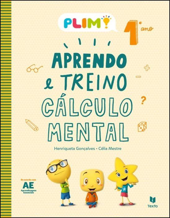 PLIM! Aprendo e Treino Cálculo Mental 1º Ano