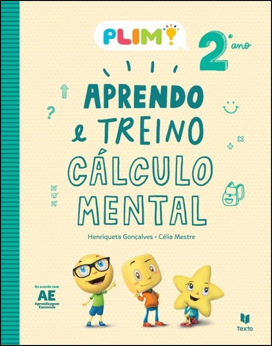 PLIM! Aprendo e Treino Cálculo Mental 2º Ano