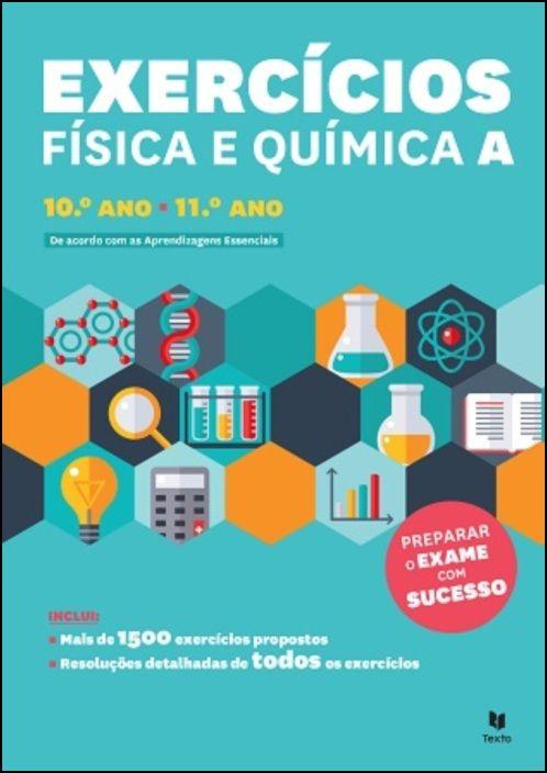 Exercícios Física e Quimica A: 10º Ano 11º Ano