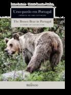 Urso-pardo em Portugal - Crónica de uma Extinção