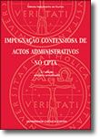 Impugnação Contenciosa de Actos Administrativos no CPTA