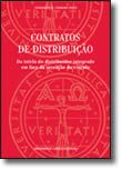 Contratos de Distribuição - Da tutela do distribuidor integrado em face da cessação do vínculo