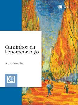 Caminhos da Fenomenologia