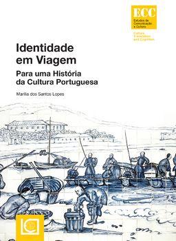 Identidade em Viagem - Para uma História da Cultura Portuguesa