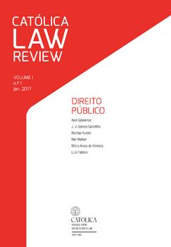 Católica Law Review VOLUME I \ n.º 1 \ jan. 2017