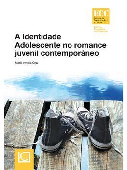 A Identidade Adolescente no romance juvenil contemporâneo