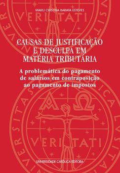 Causas de Justificação e Desculpa em Matéria Tributária