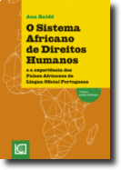 O Sistema Africano de Direitos Humanos e a Experiência dos Países Africanos de Língua Oficial Portuguesa