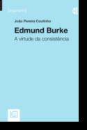 Edmund Burke: a virtude da consistência