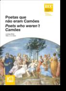 Poetas Que Não Eram Camões/Poets Who Weren´t Camões