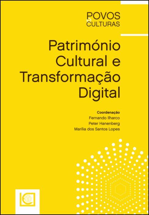 Património Cultural e Transformação Digital