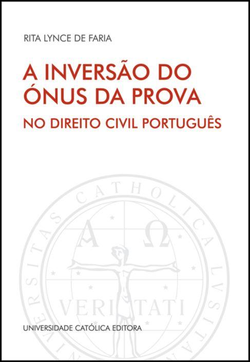 A Inversão do Ónus da Prova no Direito Civil Português