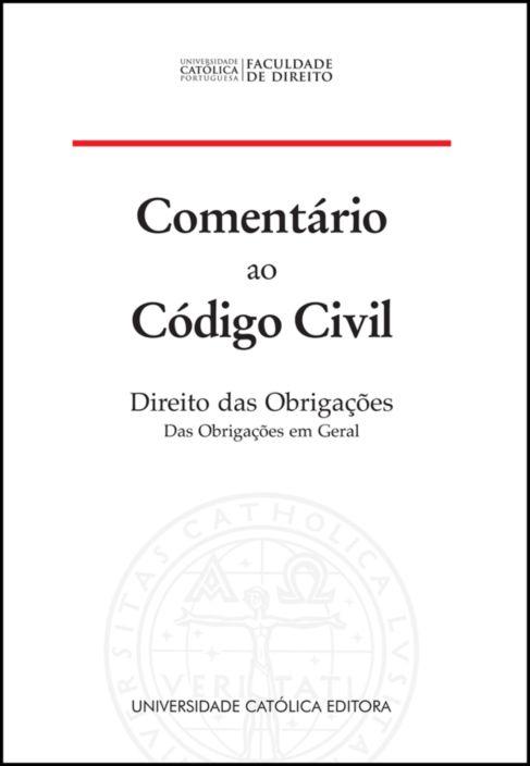 Comentário ao Código Civil - Direito das Obrigações