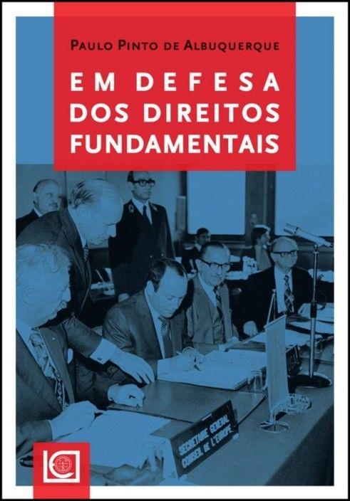 Em Defesa dos Direitos Fundamentais