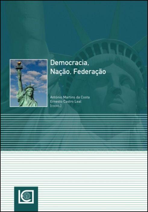 Democracia, Nação, Federação
