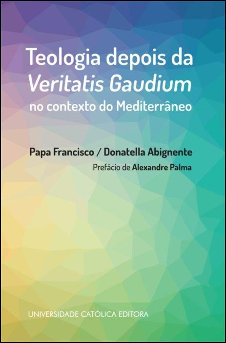 Teologia depois da Veritatis Gaudium