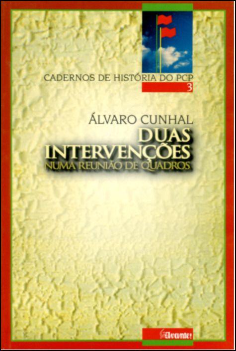 Duas Intervenções Numa Reunião de Quadros